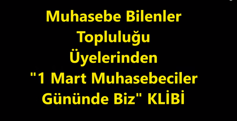 "Photo of 1 Mart Muhasebeciler Gününde ""Biz Muhasebeciler"" Klibi"