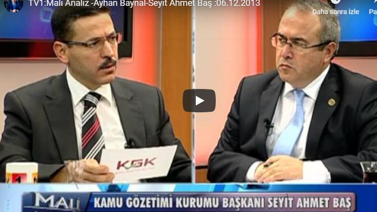 Photo of TV1:Mali Analiz -Ayhan Baynal-Seyit Ahmet Baş :06.12.2013