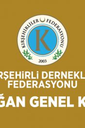 Kırşehirli Dernekler Federasyonu 8. Olağan Genel Kurulu